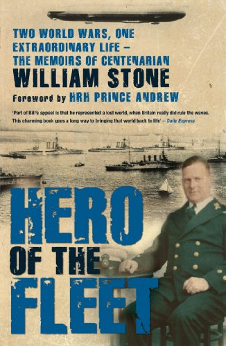 Hero of the Fleet: Two World Wars,: William Stone and