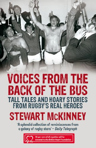 9781845965921: Voices from the Back of the Bus: Tall Tales and Hoary Stories from Rugby's Real Heroes