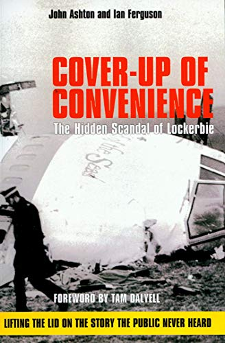 9781845966638: Cover-up of Convenience: The Hidden Scandal of Lockerbie