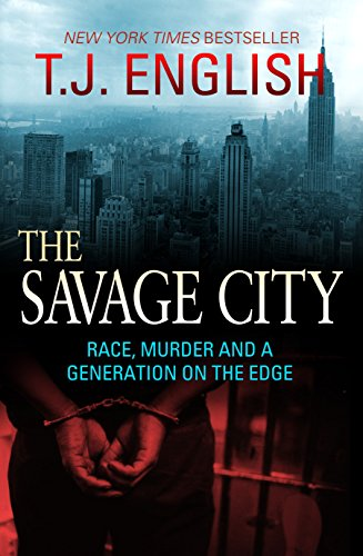 9781845966935: The Savage City: Race, Murder and a Generation on the Edge