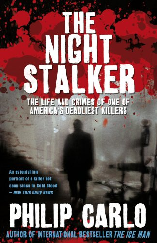 9781845967284: The Night Stalker: The Life and Crimes of One of America's Deadliest Killers