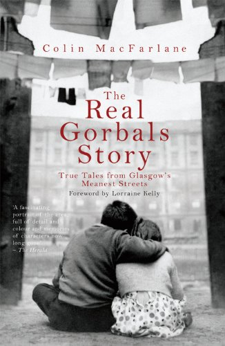 9781845967338: The Real Gorbals Story: True Tales From Glasgow's Meanest Streets