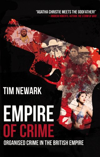 9781845967611: Empire of Crime: Organised Crime in the British Empire