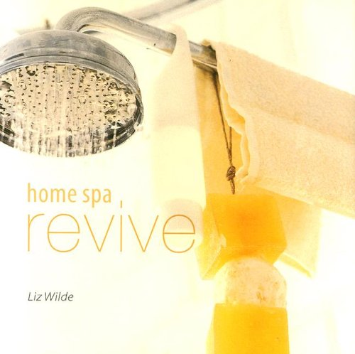 9781845971120: Home Spa: Revive