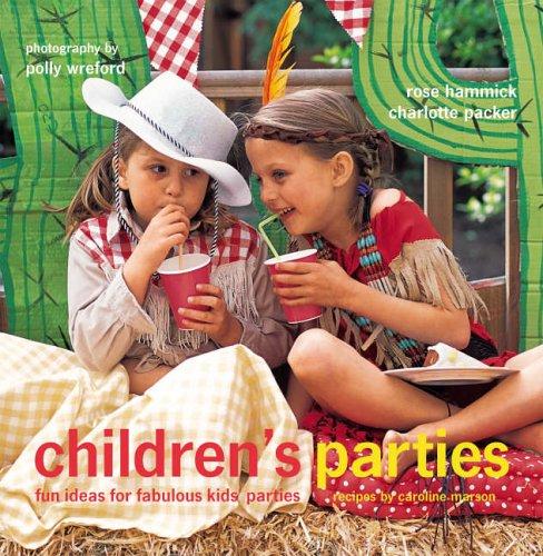 Children's Parties: Packer, Charlotte