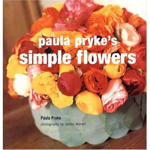 9781845972349: Paula Pryke's Simple Flowers
