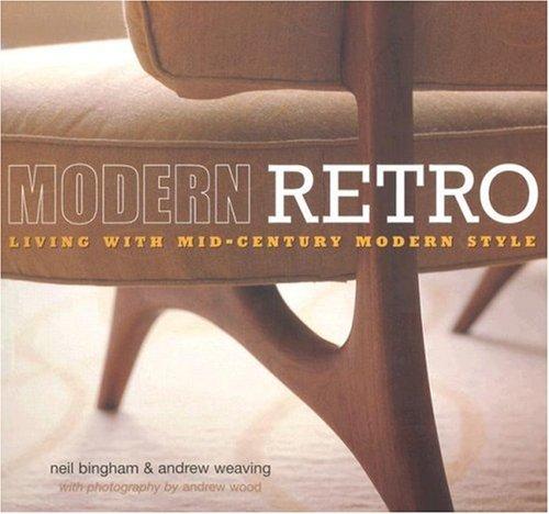 9781845973674: Modern Retro: Living with Mid-Century Modern Style