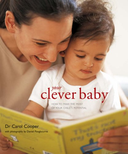 9781845973681: Your Clever Baby: How to Make the Most of Your Child's Potential