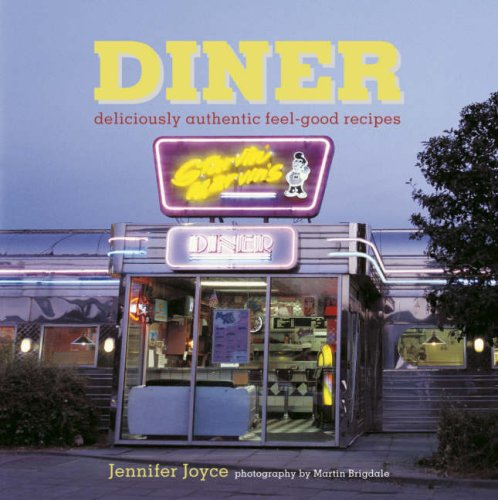 9781845973803: Diner: Deliciously Authentic Feel-good Recipes