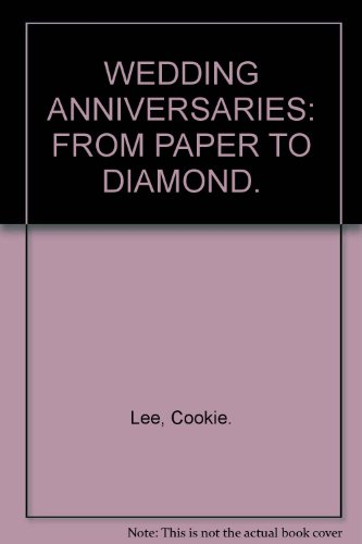 9781845974350: WEDDING ANNIVERSARIES: FROM PAPER TO DIAMOND.
