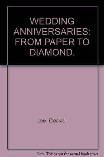9781845974350: WEDDING ANNIVERSARIES: FROM PAPER TO DIAMOND.