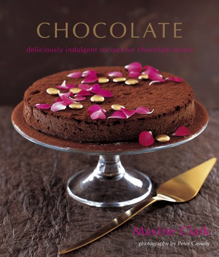 9781845974633: Chocolate: Deliciously Indulgent Recipes for Chocolate Lovers