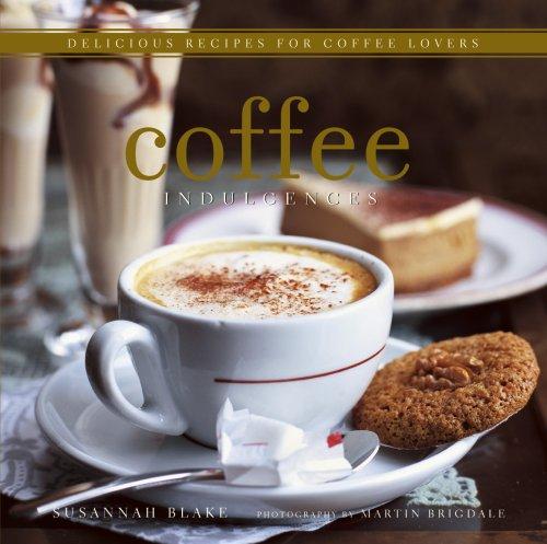 9781845974695: Coffee Indulgences