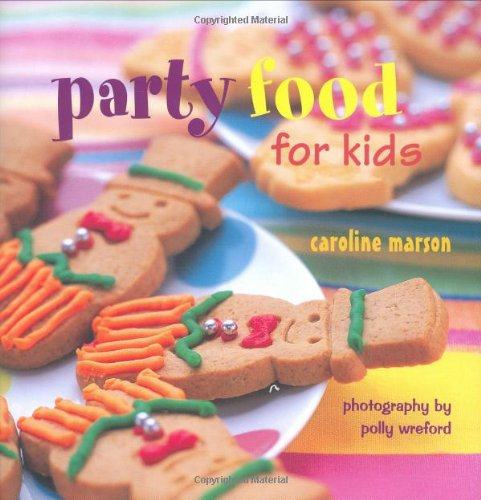 9781845974763: Party Food for Kids