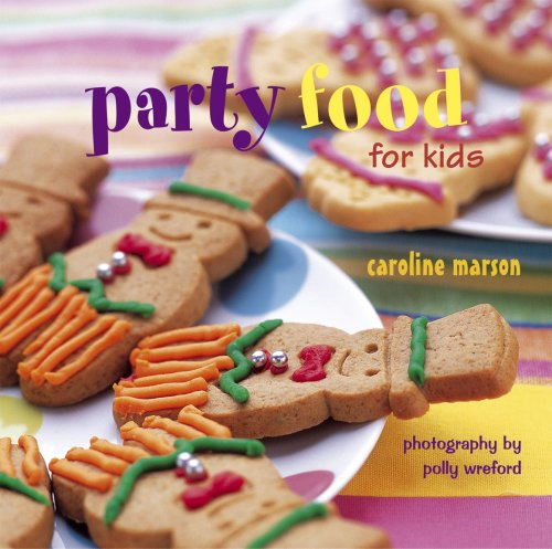 9781845974770: Party Food for Kids