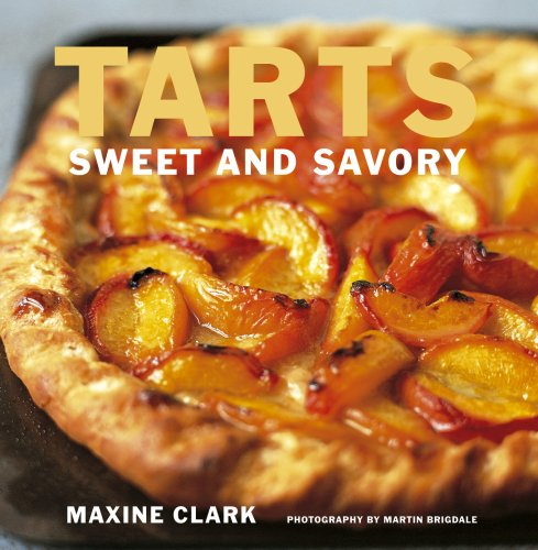 9781845975555: Tarts: Sweet and Savory