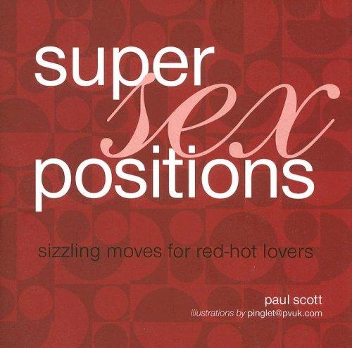 9781845975623: Super Sex Positions
