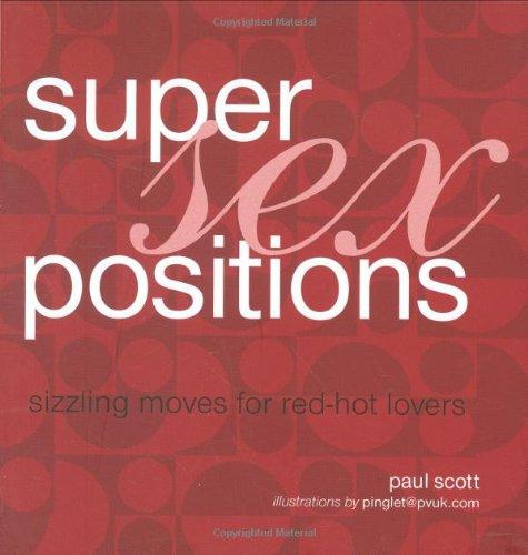 9781845975630: Super Sex Positions