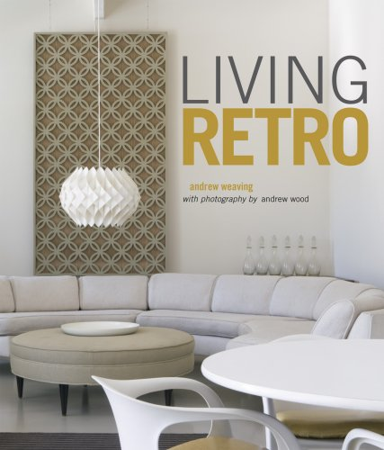 Living Retro: Weaving, Andrew