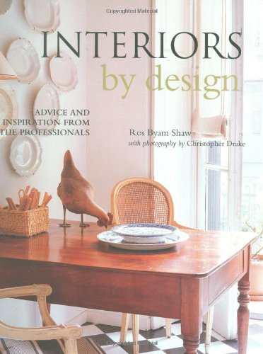 9781845976217: Interiors by Design: Advice and Inspiration Fromt He Professionals