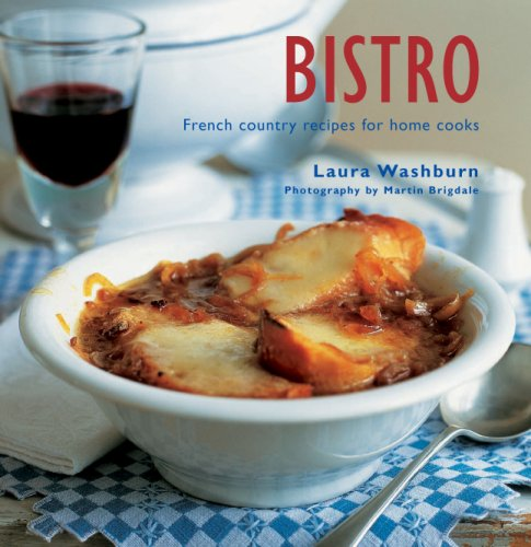 9781845976941: Bistro: French Country Recipes for Home Cooks