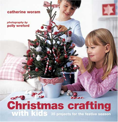 9781845977009: Christmas Crafting With Kids: 35 Projects for the Festive Season