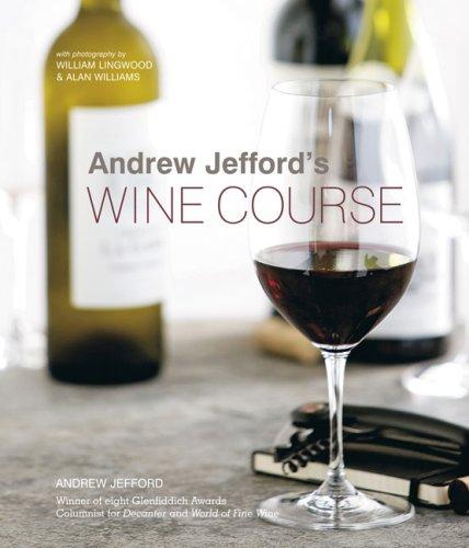 9781845977238: Andrew Jefford's Wine Course