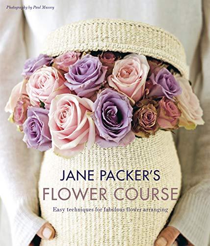 9781845977375: Jane Packer's Flower Course