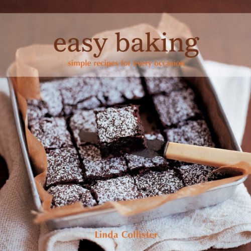 Easy Baking: Simple Recipes, Cookies, Pies, and: Linda Collister