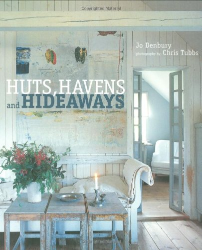 9781845978204: Huts, Havens and Hideaways