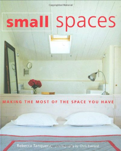 9781845978211: Small Spaces: Making the Most of the Space You Have
