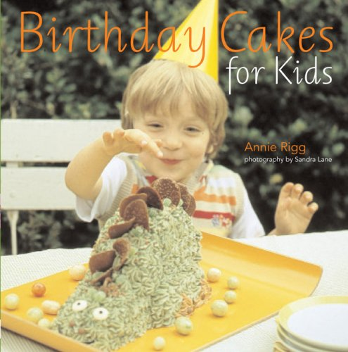 Birthday Cakes for Kids: Annie Rigg