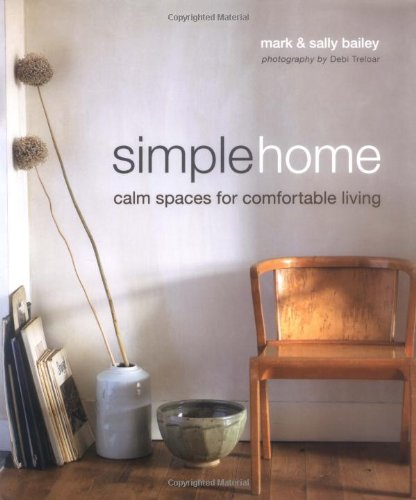 9781845979157: Simple Home: Calm Spaces for Comfortable Living