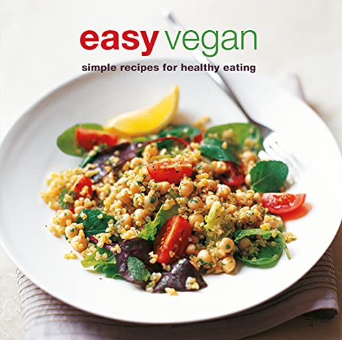 9781845979584: Easy Vegan: Simple Recipes for Healthy Eating (Cookery)