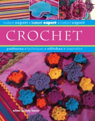 9781846010064: Crochet (Instant Expert)