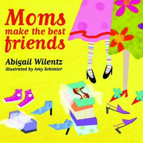 9781846010132: Moms Make the Best Friends
