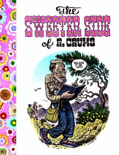 The Sweeter Side of R. Crumb: Crumb, R. - AS NEW, FIRST EDITION, WITH POSTCARD