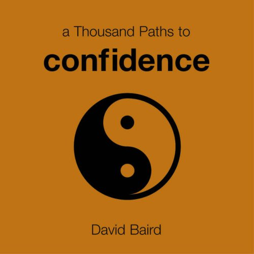 9781846012068: A Thousand Paths to Confidence