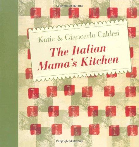 9781846012730: The Italian Mama's Kitchen