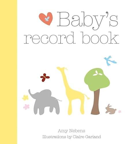 Baby's Record Book: Nebens, Amy