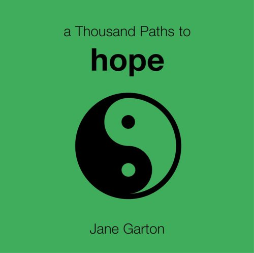 A Thousand Paths to Hope: Jane Garton