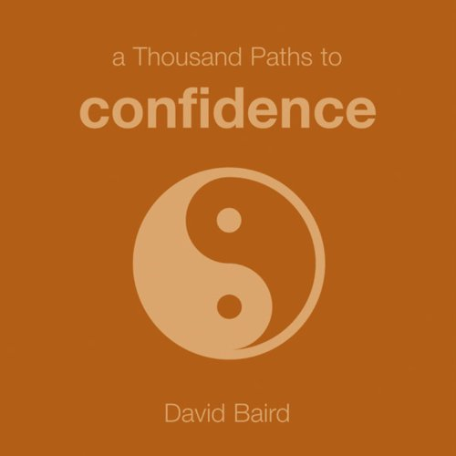 9781846012846: A Thousand Paths to Confidence