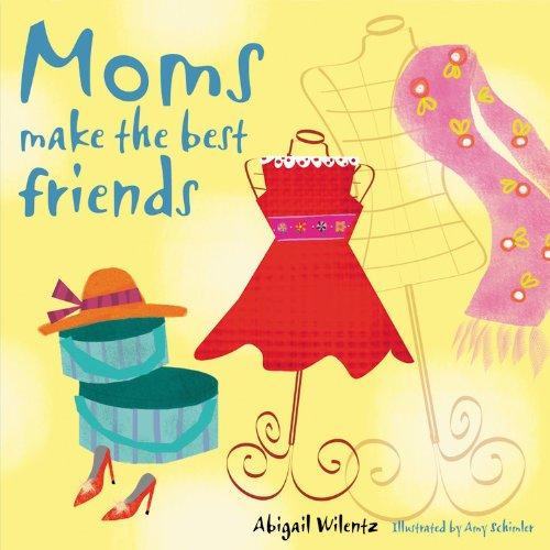 9781846014451: Moms Make the Best Friends