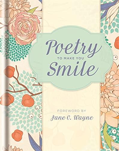 Poetry to Make You Smile: Wayne, Jane O