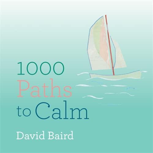 9781846015212: 1000 Paths to Calm