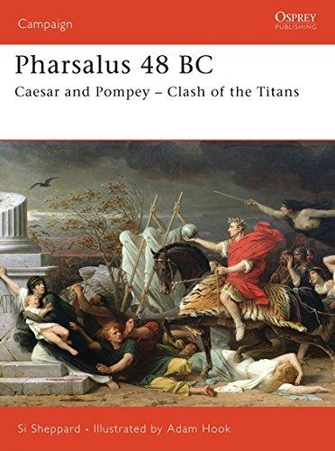 9781846030024: Pharsalus 48 BC: Caesar and Pompey - Clash of the Titans