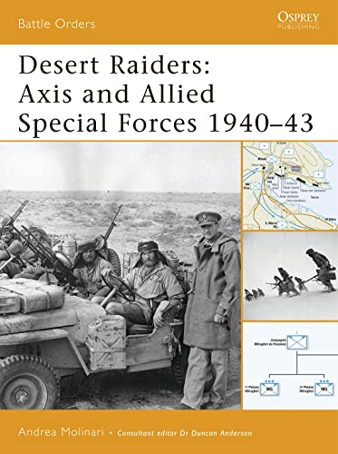 9781846030062: Desert Raiders: Axis and Allied Special Forces 1940-43 (Battle Orders)
