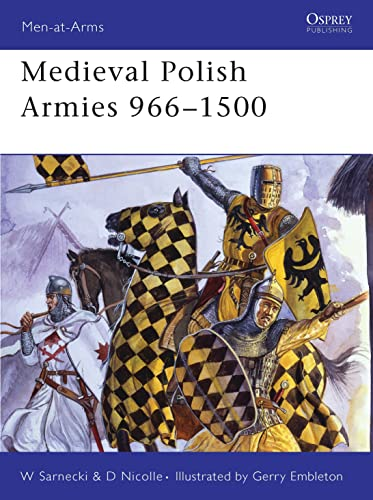 9781846030147: Medieval Polish Armies 966–1500 (Men-at-Arms)