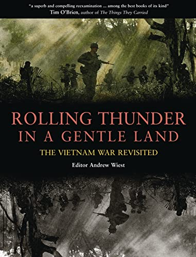 9781846030208: Rolling Thunder in a Gentle Land: The Vietnam War Revisited (Companion)