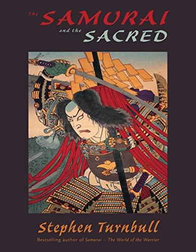 9781846030215: The Samurai and the Sacred
